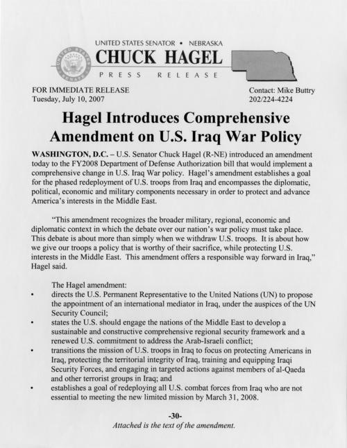"Press release, ""Hagel Introduces Comprehensive Amendment on U.S. Iraq War Policy,"" July 10, 2007. (1 page), UNO Libraries' Archives & Special Collections"