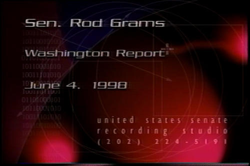 Hagel on Senator Rod Grams' Washington Report , June 4, 1998 (Running Time: 0:28:01), UNO Libraries' Archives & Special Collections