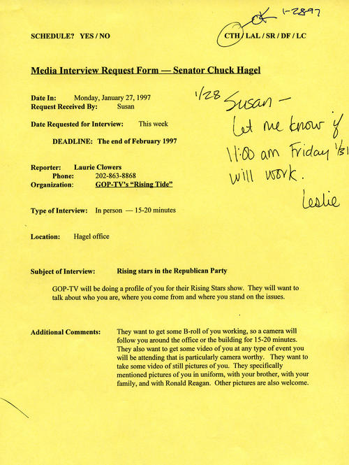 "Media Interview Request Form from GOP-TV's ""Rising Tide,"" for a profile they would like to do on Senator Hagel for their Rising Stars Show. The Request Form indicates approval by Hagel (""CTH"" in upper right-hand corner) and suggests a date and time, which another schedule (not shown here) in the Hagel Papers confirms., UNO Libraries' Archives & Special Collections"