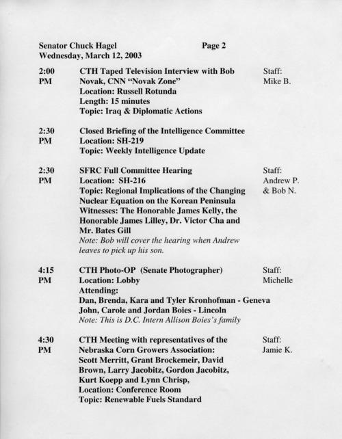 Schedule, March 12, 2003 -- This schedule includes two bolded entries (indicating Hagel would attend) for the same time, one of many such occurrences during Hagel's career. They were impossible to avoid., UNO Libraries' Archives & Special Collections