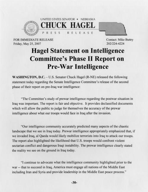"Press release, ""Hagel Statement on Intelligence Committee's Phase II Report on Pre-War Intelligence,"" May 25, 2007. (1 page), UNO Libraries' Archives & Special Collections"